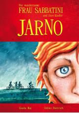Die wundersame Frau Sabbatini und ihre Kinder - Jarno
