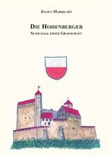 Die Hohenberger - Schicksal einer Grafschaft