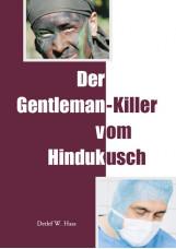 Der Gentleman-Killer vom Hindukusch