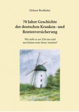 70 Jahre Geschichte der deutschen Kranken- und Rentenversicherung