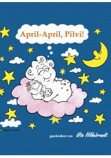 April - April, Pilvi!