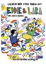 Lachen und Spass haben mit Eddie & Lara