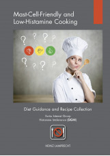 Mast-Cell-Friendly and Low-Histamine Cooking