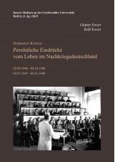 Gerhardt Katsch - Persönliche Eindrücke vom Leben im Nachkriegsdeutschland