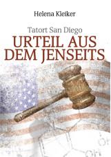 Tatort San Diego - Urteil aus dem Jenseits