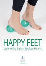 Happy Feet - dynamische Basis, mühelose Haltung