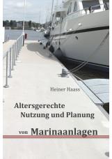 Altersgerechte Nutzung und Planung von Marinaanlagen
