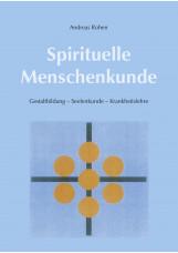 Spirituelle Menschenkunde