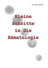 Kleine Schritte in die Hämatologie