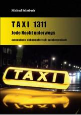 Taxi 1311 Jede Nacht unterwegs