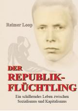 Der Republikflüchtling