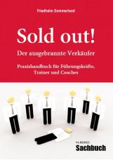 Sold out! - Der ausgebrannte Verkäufer