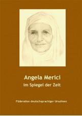 Angela Merici im Spiegel der Zeit