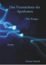 Das Vermächtnis der Aperbonen - Die Waage -