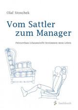 Vom Sattler zum Manager
