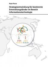 Strategieentwicklung für bestimmte Entwicklungsländer im Bereich Informationstec