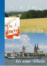 Von der Eifel bis zum Rhein