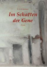 Im Schatten der Gene