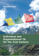 Individual and Organisational TA for the 21st Century