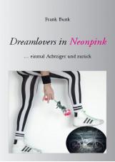 Dreamlovers in Neonpink