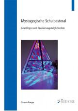 Mystagogische Schulpastoral