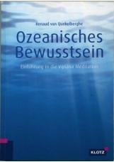 Ozeanisches Bewusstsein – Einführung in die Vijñana Meditation