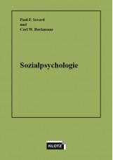 Sozialpsychologie. Ein Lehrbuch für Psychologen, Soziologen, Pädagogen