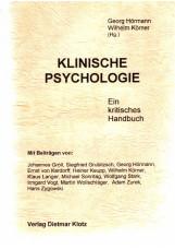 Klinische Psychologie. Ein kritisches Handbuch / Klinische Psychologie. Ein krit