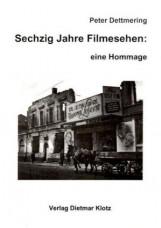 Sechzig Jahre Filmesehen: eine Hommage