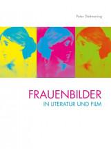 Frauenbilder in Literatur und Film