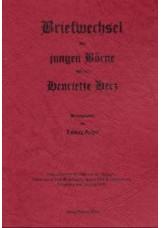 Briefwechsel des jungen Börne und der Henriette Herz / Briefwechsel des jungen B