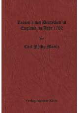 Reise eines Deutschen in England im Jahre 1782. In Briefen an Herrn Direktor Ged