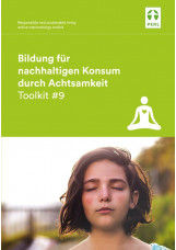 Bildung für nachhaltigen Konsum durch Achtsamkeit