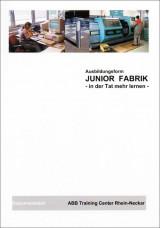 Ausbildungsform Junior Fabrik - in der Tat mehr lernen