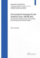 Die Europäische Kampagne für den Ländlichen Raum 1987/88