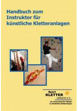 Handbuch zum Instruktor für künstliche Kletteranlagen