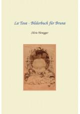 La Tosa - Bilderbuch für Bruna