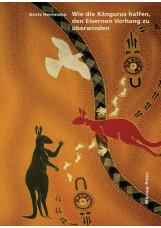 Wie die Kängurus halfen, den Eisernen Vorhang zu überwinden