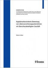 Kapitalmarktorientierte Bewertung von Lebensversicherungsunternehmen mit übersch