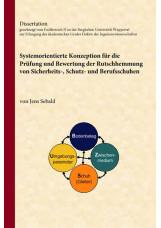 Systemorientierte Konzeption für die Prüfung und Bewertung der Rutschhemmung von