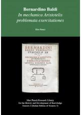 Bernardino Baldi - In mechanica Aristotelis problemata exercitationes