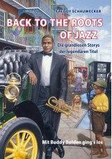 BACK TO THE ROOTS OF JAZZ