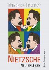 Nietzsche neu erleben