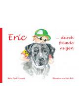 Eric … durch fremde Augen