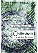 Childshair vs. Grüner Diamant