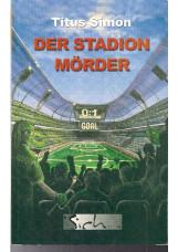 Der Stadionmörder