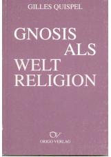 Gnosis als Weltreligion