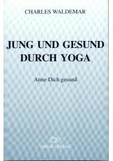 Jung und gesund durch Yoga