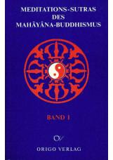 Meditations-Sutras des Mahâyâna-Buddhismus / Diamant-Sutra. Lankavatara-Sutra. V
