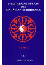 Meditations-Sutras des Mahâyâna-Buddhismus
